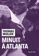 Vente Livre Numérique : Minuit à Atlanta  - Thomas Mullen
