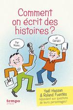 Vente EBooks : Comment on écrit des histoires ?  - Yaël Hassan - Roland Fuentès