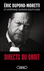 Vente Livre Numérique : Directs du droit  - Éric DUPOND-MORETTI - Stéphane Durand-Souffland
