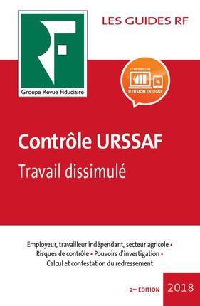 Les guides RF ; contrôle URSSAF ; travail dissimulé (édition 2018)