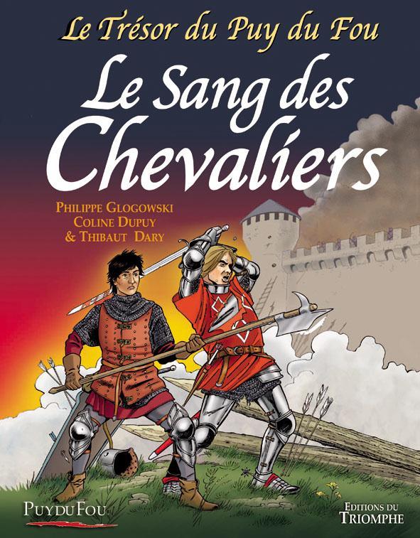 Le trésor du Puy du Fou T.3 ; le sang des chevaliers