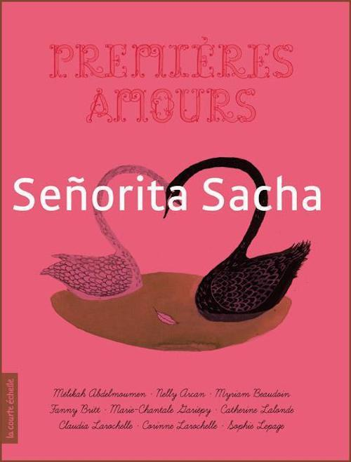Premières amours ; senorita Sacha