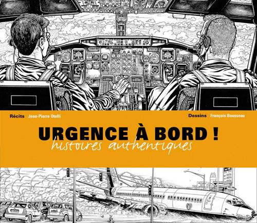 Urgence à bord ; histoires authentiques