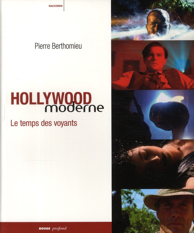 Hollywood moderne ; le temps des voyants