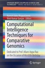 Computational Intelligence Techniques for Comparative Genomics  - Vinit Kumar Gunjan - Naresh Babu Muppalaneni