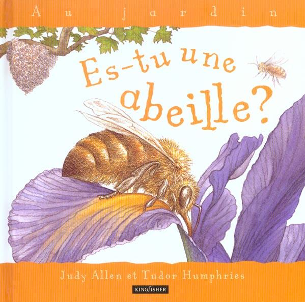 Es tu une abeille ?