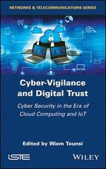 Cyber-Vigilance and Digital Trust  - Wiem Tounsi
