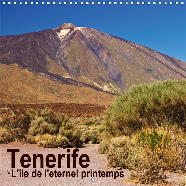 Tenerife l'île de l'éternel printemps (édition 2020)