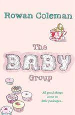 Vente EBooks : The Baby Group  - Rowan Coleman