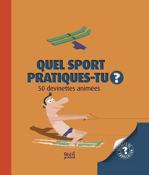 Quel sport pratiques-tu ? 50 devinettes animées