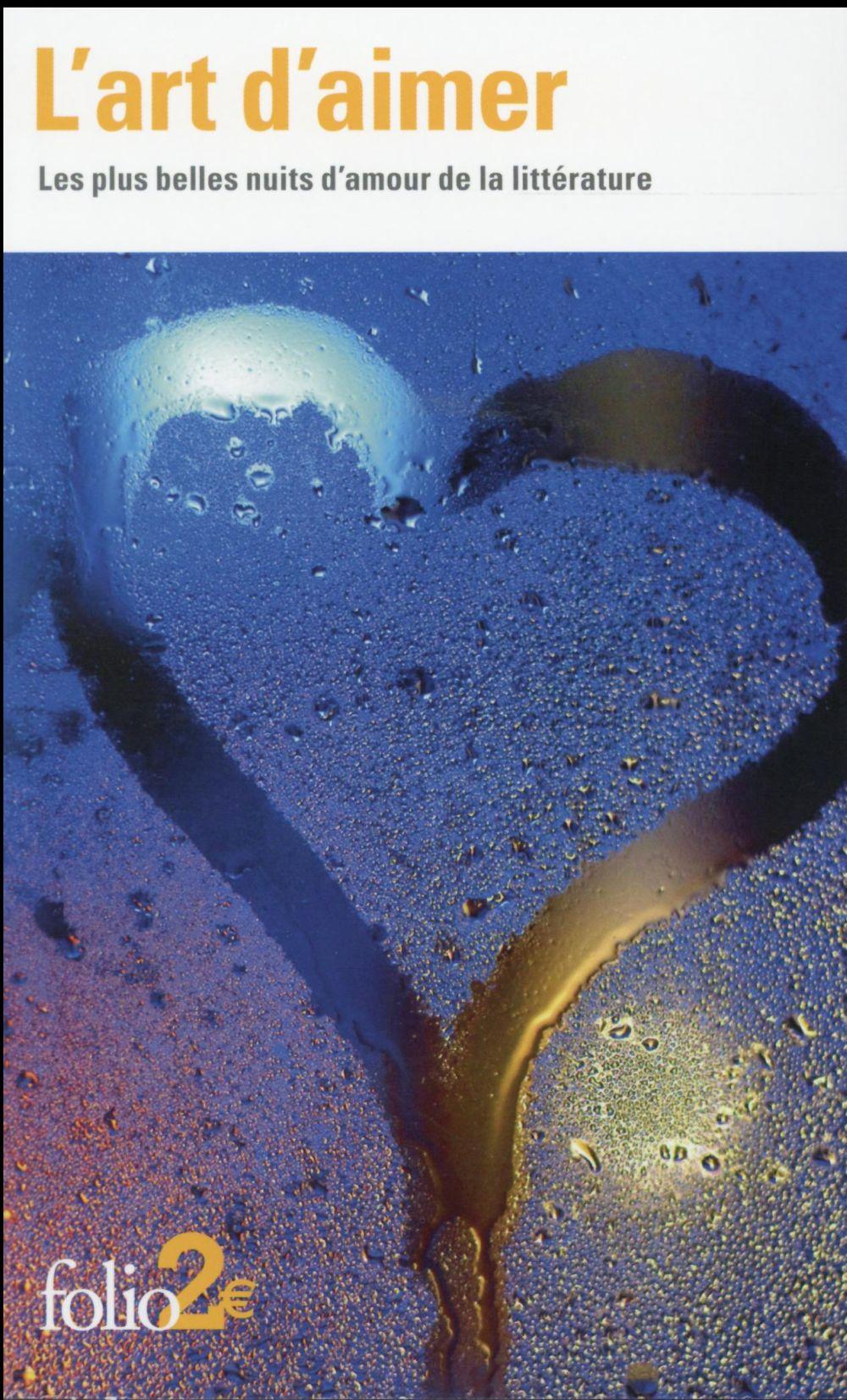 L'art d'aimer ; les plus belles nuits d'amour de la littérature