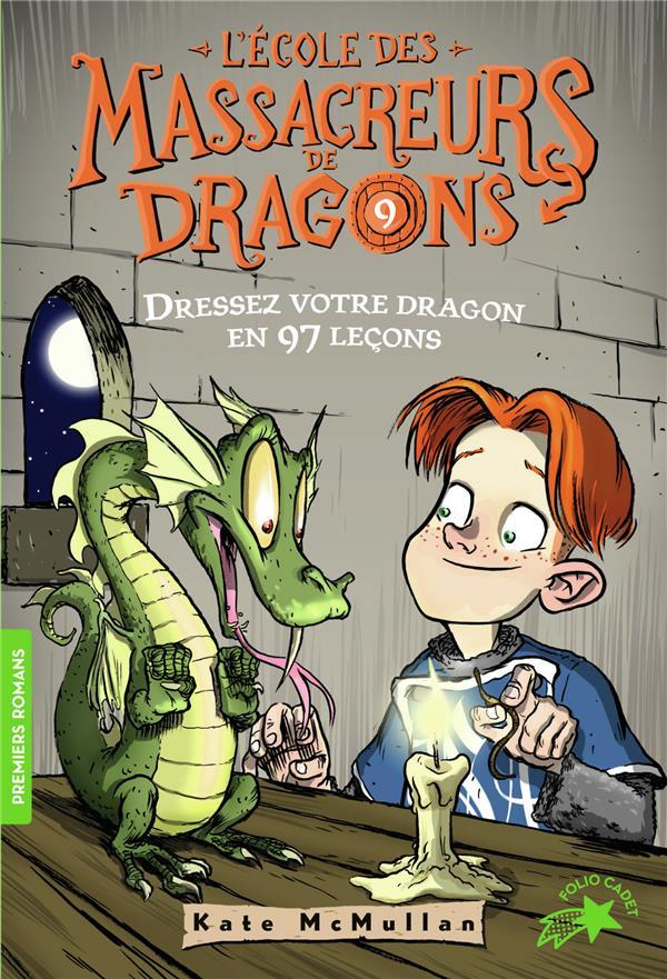 L'école des Massacreurs de dragons T.9 ; dressez votre dragon en 97 leçons