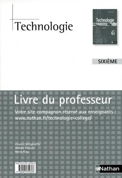 Technologie ; 6eme ; Livre Du Professeur (Edition 2009)
