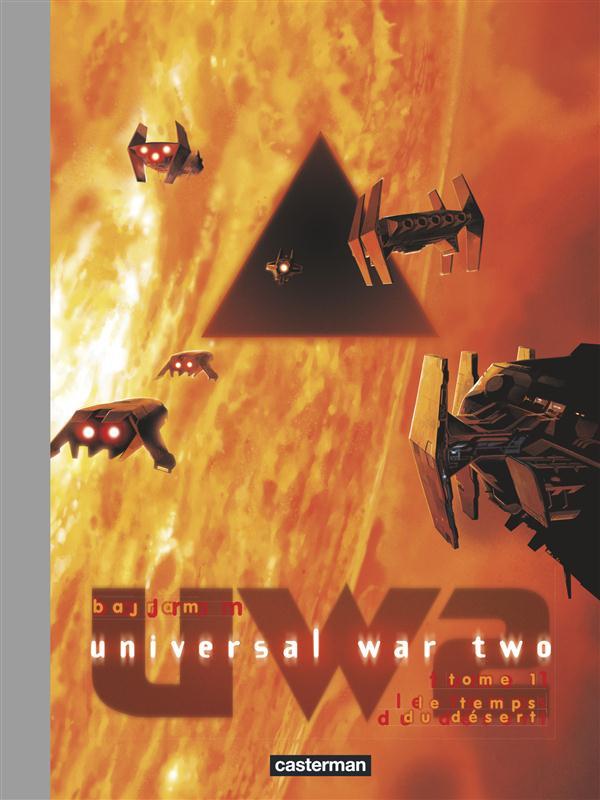 Universal war two t.1 ; le temps du désert
