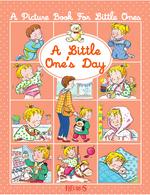 Vente Livre Numérique : A little one's day  - Nathalie Bélineau - Émilie Beaumont