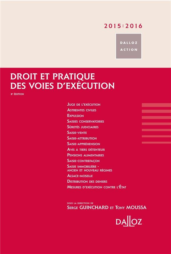 Droit et pratique des voies d'exécution (édition 2015/2016)
