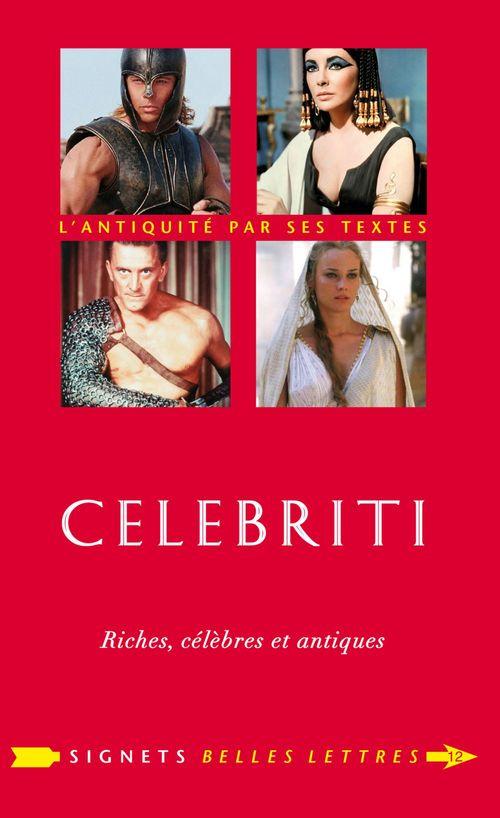 celebriti ; riches, célèbres et antiques