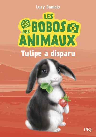 les bobos des animaux t.2 ; Tulipe a disparu