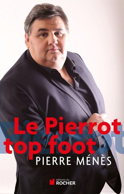 Le Pierrot top foot