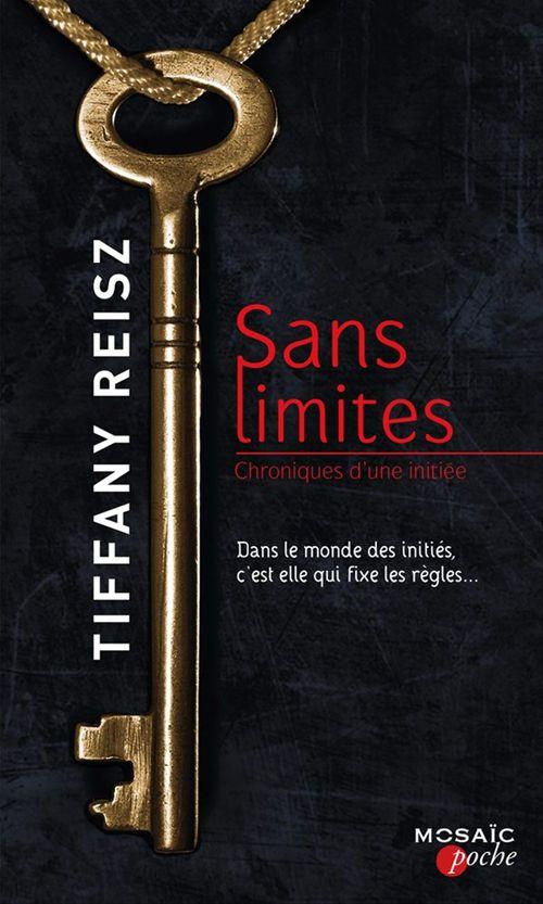 Sans limites  - Tiffany Reisz