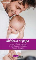 Vente Livre Numérique : Médecin et papa  - Lilian Darcy - Lynne Marshall - Meredith Webber