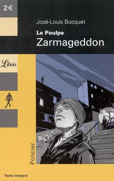 Le poulpe t.12 ; Zarmageddon