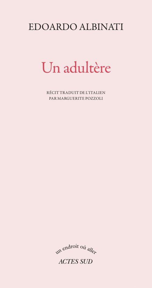 Un adultère  - Edoardo Albinati