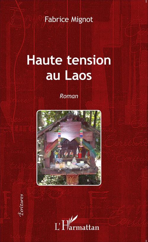 Haute tension au Laos