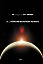 Vente Livre Numérique : L'Evènement  - Morgan Vadot