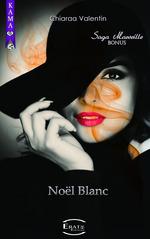 Vente Livre Numérique : Noël Blanc  - Chiaraa Valentin