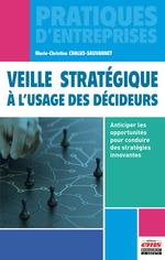 Vente Livre Numérique : Veille stratégique à l'usage des décideurs  - Marie-christine Chalus-sauvannet