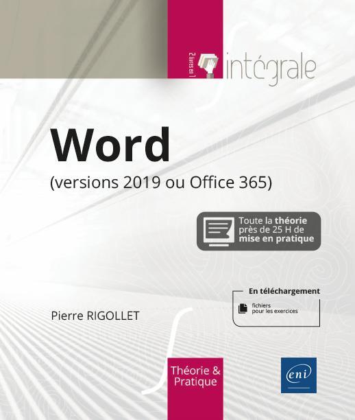 Word 2019 (version 2019 ou Office 365) : l'intégrale