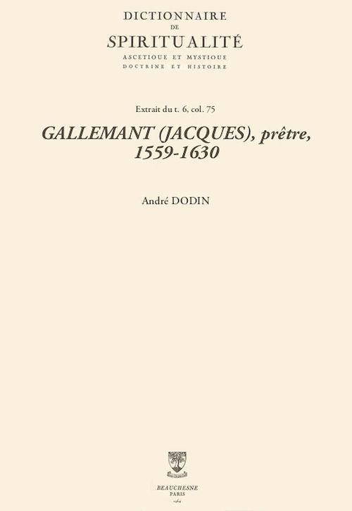GALLEMANT (JACQUES), prêtre, 1559-1630