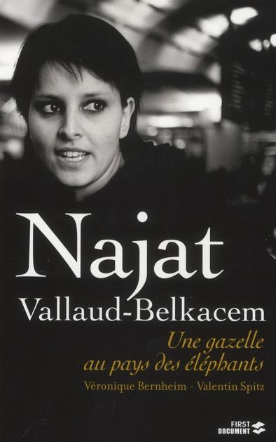 Najat Vallaud-Belkacem ; Une Gazelle Au Pays Des Elephants