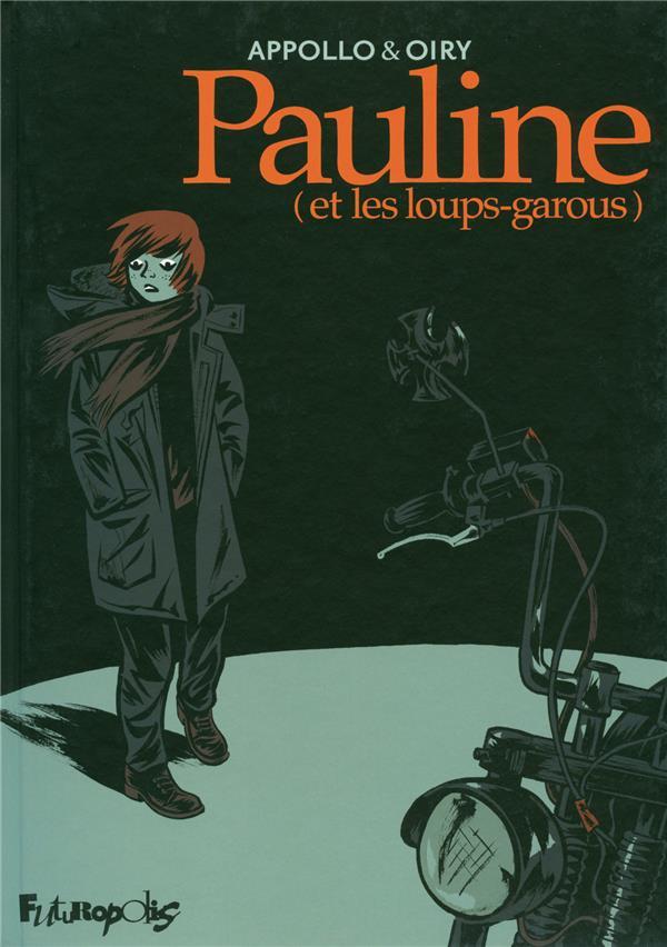 Pauline... et les loups-garous