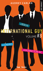 Vente EBooks : International Guy - volume 3 - Londres, Berlin, Washington DC  - Audrey Carlan