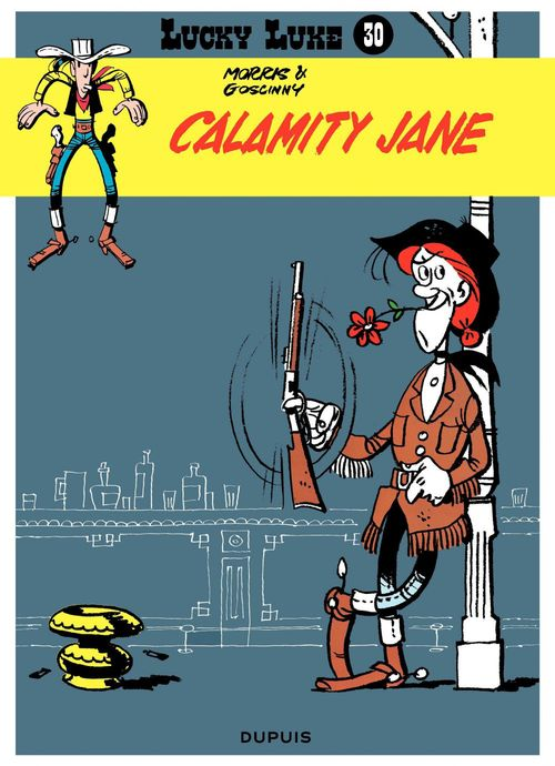 Lucky Luke T.30 ; Calamity Jane