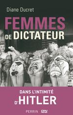 Vente EBooks : Femmes de dictateur - Hitler  - Diane Ducret