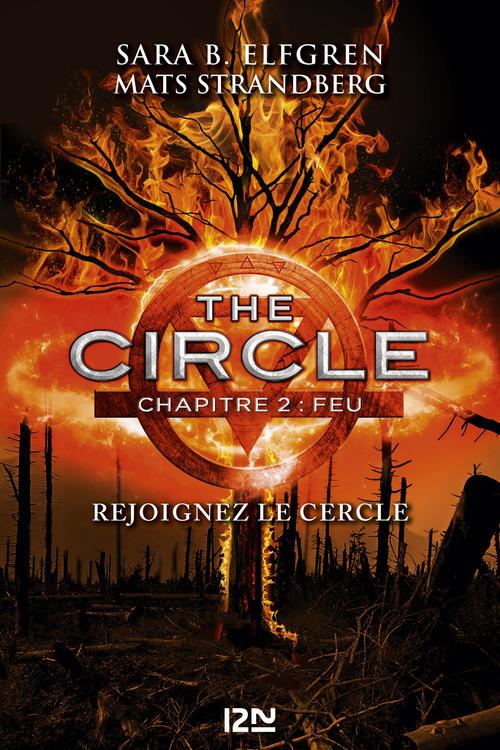 The Circle - chapitre 2 : Feu