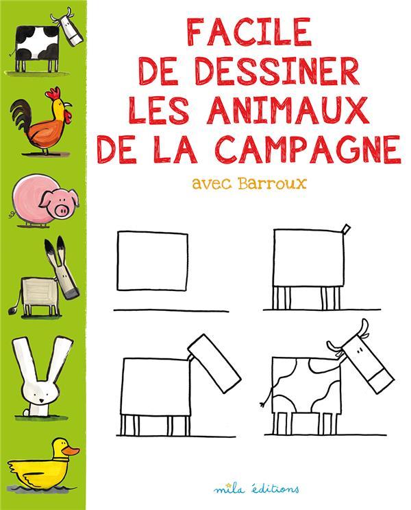 Facile De Dessiner Les Animaux De La Campagne Stéphane Barroux Mila Grand Format Maison Du Livre Rodez