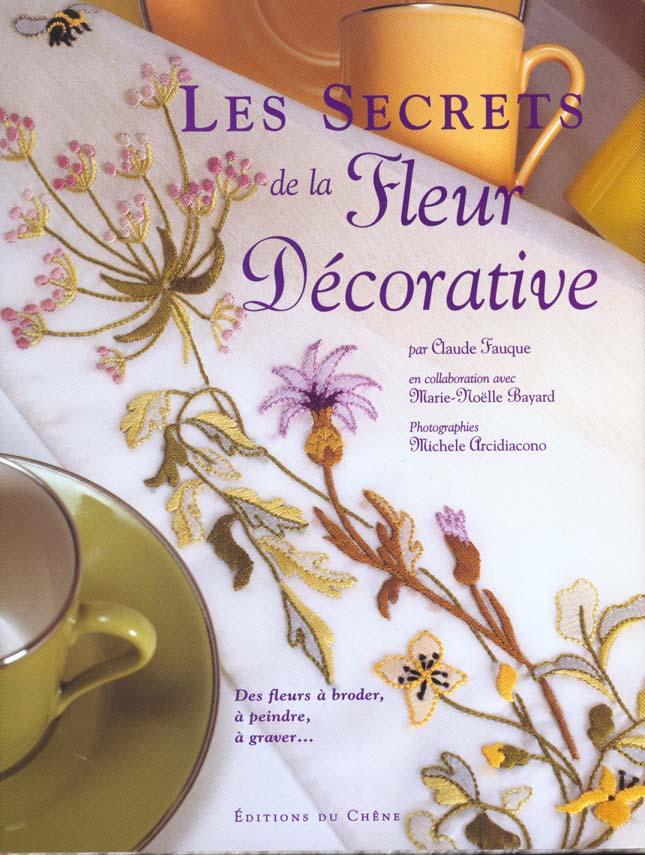 Les secrets de la fleur decorative