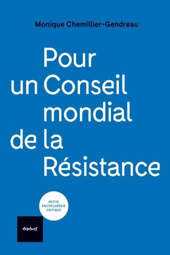 Pour un conseil mondial de la résistance