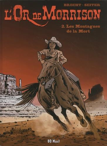 L'or de Morrison t.2 ; les montagnes de la mort