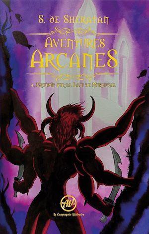 Aventures arcanes T.4 ; équipée sur la Laie de Merleval