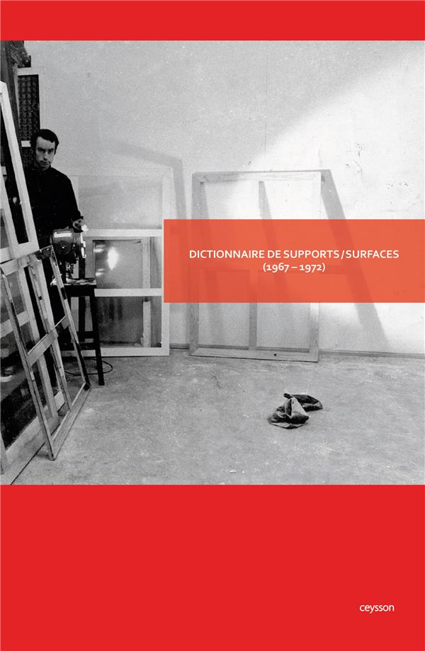 Dictionnaire supports/surfaces (1967-1972)