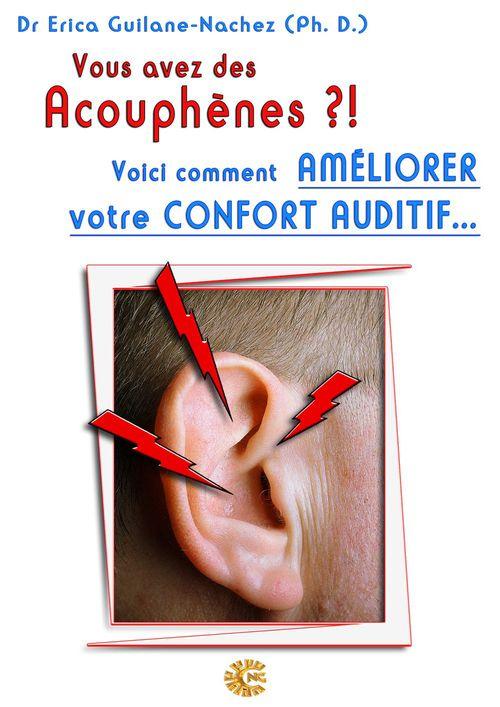 Vous avez des acouphènes ?! voici comment améliorer votre confort auditif...