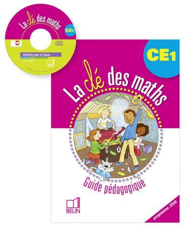 La clé des maths ; CE1 ; guide pédagogique