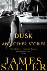 Vente Livre Numérique : Dusk and Other Stories  - James Salter