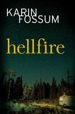 Hellfire  - Karin Fossum