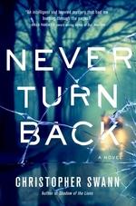 Never Turn Back  - Christopher Swann
